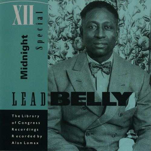 Midnight Special: Library Of Congress Vol. 1 by Leadbelly