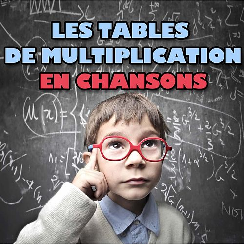 Les tables de multiplication en chansons by Le Monde d'Hugo