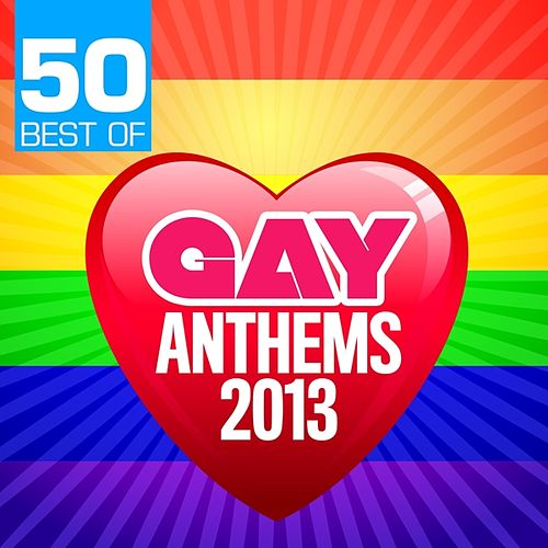 50 Best of Gay Anthems 2013 by CDM Project