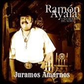 Juaramos Amarnos by Ramon Ayala