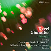 Hallelujah by Kerri Chandler