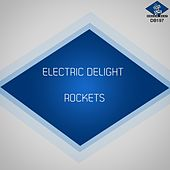 Electric Delight by The Rockets