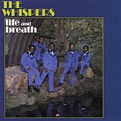 Life and Breath by The Whispers