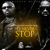 We Never Stop - Single by Richie Stephens