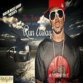Run Away - Single by TY