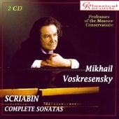 Scriabin. Complete Piano Sonatas by Mikhail Voskresensky