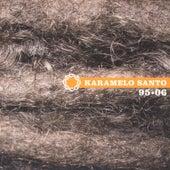 95 - 06 by Karamelo Santo