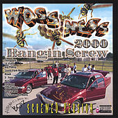 Bangin Screw 2000 : Screwed by Woss Ness
