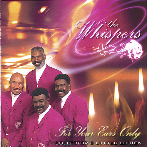 FOR YOUR EARS ONLY by The Whispers