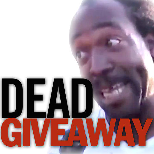 Dead Giveaway (feat. Charles Ramsey) by The Gregory Brothers