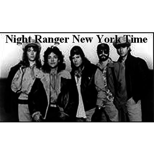 New York Time by Night Ranger