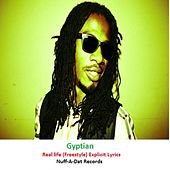 Real Life (Freestyle) by Gyptian