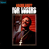 For Losers by Archie Shepp