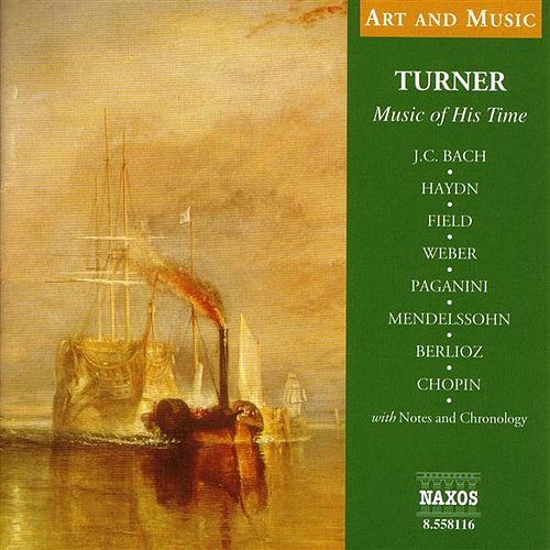 Art & Music: Turner - Music of His Time by Various Artists