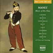 Art & Music: Manet - Music of His Time by Various Artists