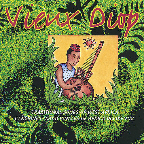 Traditional Songs of West Africa by Vieux Diop