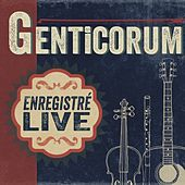 Enregistré Live by Genticorum