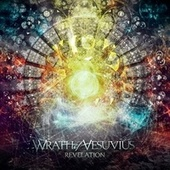 Revelation by The Wrath Of Vesuvius