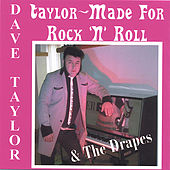 Taylor-Made For Rock 'n' Roll by Dave Taylor
