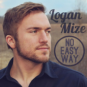 No Easy Way by Logan Mize