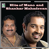 Hits of Mano and Shankar Mahadevan by Various Artists