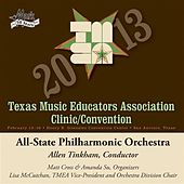 2013 Texas Music Educators Association (TMEA): All-State Philharmonic Orchestra by Texas All-State Philharmonic Orchestra