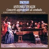 Vivaldi: Concerti Appropriati Al Cembalo by Roberto Loreggian