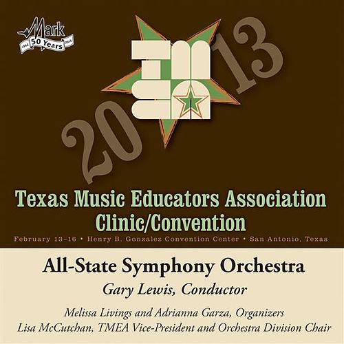2013 Texas Music Educators Association (TMEA): All-State Symphony Orchestra by Texas All-State Symphony Orchestra