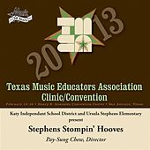 2013 Texas Music Educators Association (TMEA): Stephens Stompin' Hooves by Various Artists