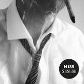 ShShSh by M185