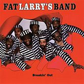 Breakin' Out by Fat Larry's Band