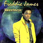 Sweetness by Freddie James