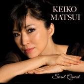 Soul Quest von Keiko Matsui