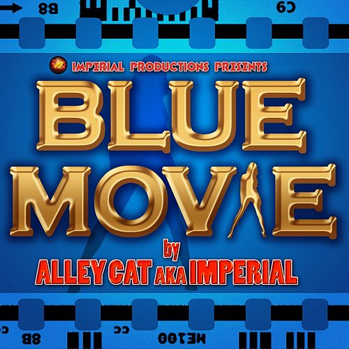 Blue Movie by Alley Cat