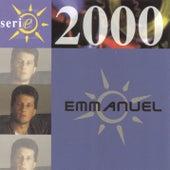 Serie 2000 by Emmanuel