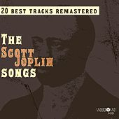 The Scott Joplin Songs (20 Best Tracks Remastered) von Scott Joplin
