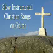 Slow Instrumental Christian Songs on Guitar by The O'Neill Brothers Group