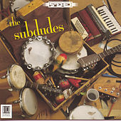 The Subdudes by The Subdudes