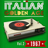 Italian Golden Age 1967 Vol. 2 by Various Artists