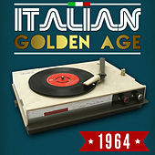 Italian Golden Age 1964 by Various Artists
