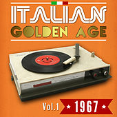 Italian Golden Age 1967 Vol. 1 by Various Artists