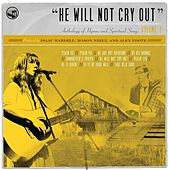 He Will Not Cry Out: Anthology of Hymns and Spiritual Songs, Vol. 2 by Bifrost Arts