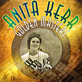Golden Masters by Anita Kerr