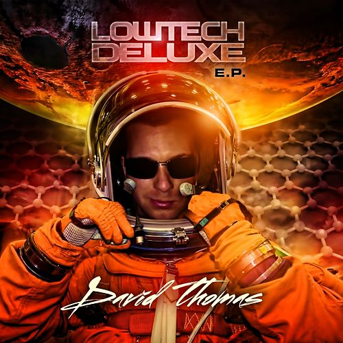 Lowtech Deluxe EP by David Thomas