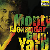 Goin' Yard by Monty Alexander