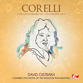 Corelli: Concerto Grosso No. 1 in D Major, Op. 6 (Digitally Remastered) by Chamber Orchestra of the Moscow Philharmonic