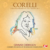 Corelli: Concerto Grosso No. 9 in F Major, Op. 6 (Digitally Remastered) by Chamber Orchestra of the Moscow Conservatory