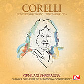 Corelli: Concerto Grosso No. 12 in F Major, Op. 6 (Digitally Remastered) by Chamber Orchestra of the Moscow Conservatory
