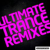 Ultimate Trance Remixes - EP by Various Artists