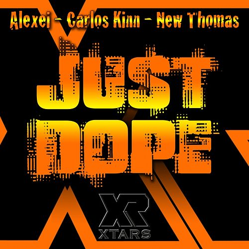 Just Dope by Alexei